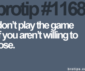 game, lose, and brotips image