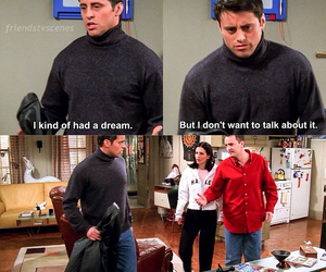 chandler, Dream, and funny image