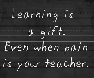 quotes, pain, and learning image