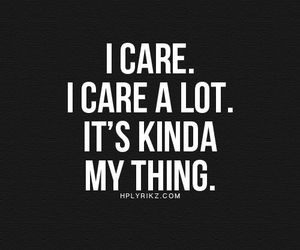 quotes, care, and life image