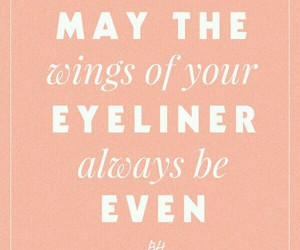 eyeliner and quotes image
