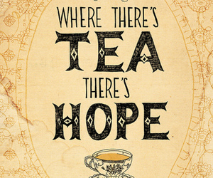 tea, hope, and quote image