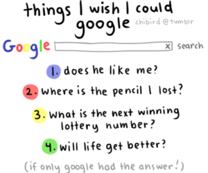 google, life, and questions image