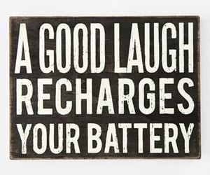 quote, laugh, and battery image