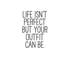 quote, outfit, and life image