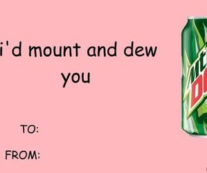 funny, card, and mountain dew image