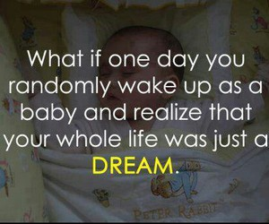 Dream, baby, and quote image