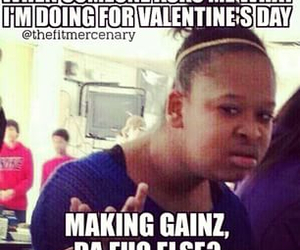 Funny Memes For Valentines Day In : Girl gains meme gains best of the funny meme