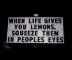 lemon, life, and quotes image
