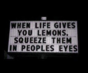 lemon, life, and quotes image