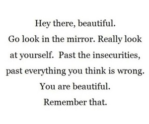 beautiful, insecure, and mirror image