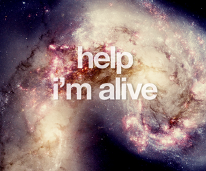 alive, space, and help image