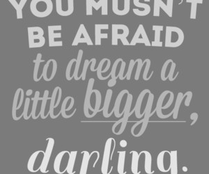 Dream, quotes, and darling image