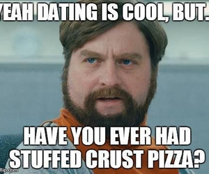 pizza, dating, and funny image