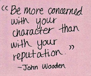 character, Reputation, and quote image