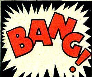 bang, bang!, and comics image