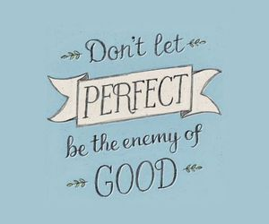 quotes, perfect, and good image
