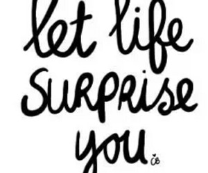 let, surprise, and life image