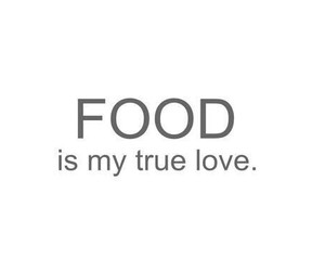 food, love, and true image