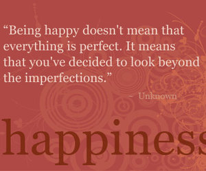 happiness, perfection, and being happy image