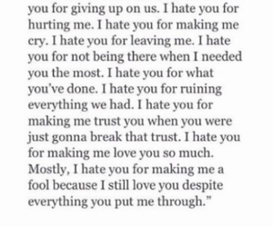 break up, giving up, and hate image