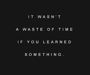 quotes, learn, and time image