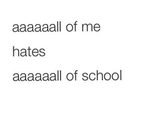 school, all of me, and hate image