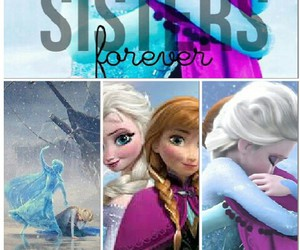 frozen, sisters forever, and love image