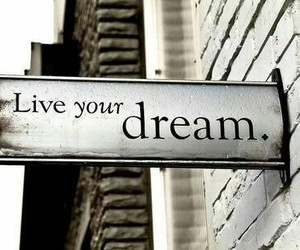 Dream, quote, and saying image