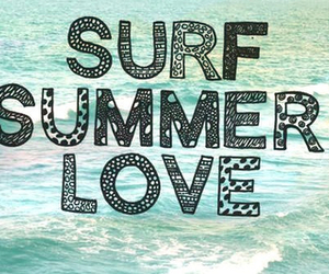 summer, surf, and love image