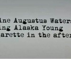 looking for alaska, alaska young, and augustus waters image