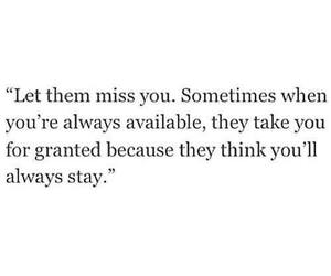 i miss you, sometimes, and stay image