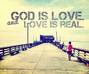 love, god, and real image