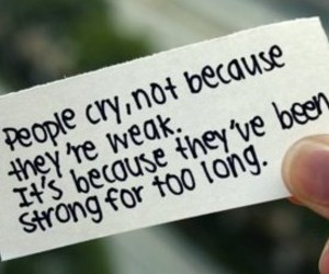 cry, strong, and quote image