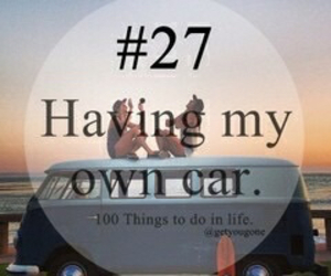 car, 27, and 100 things to do in life image