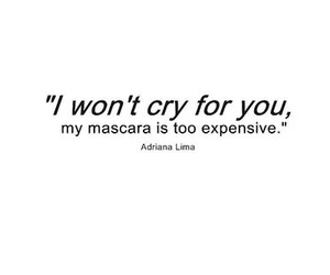 quote, cry, and mascara image