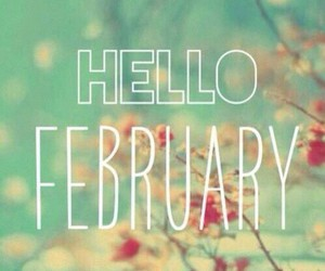 february, month, and hello image