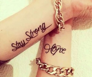tattoo, hope, and stay strong image