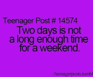 weekend, quote, and teenager post image