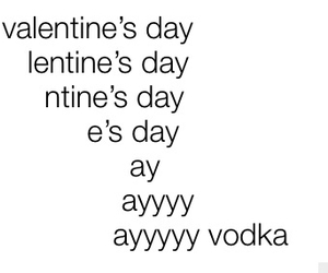 vodka, love, and valentines day image