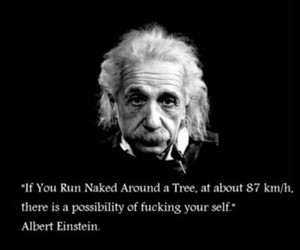 Albert Einstein, black and white, and fuck image