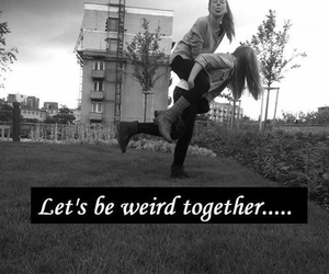 bff and weird together image