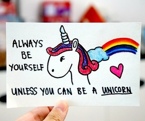 unicorn, quote, and be yourself image