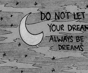 Dream, quotes, and moon image
