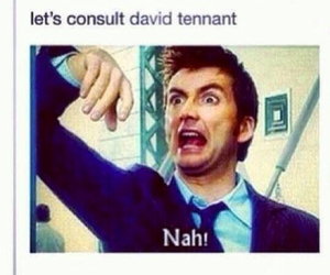 david tennant, doctor who, and homework image