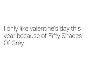 fifty shades of grey, quote, and true image
