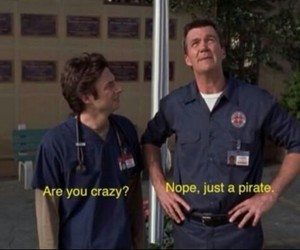 pirate, scrubs, and crazy image