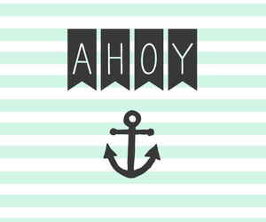 ahoy and wallpaper image