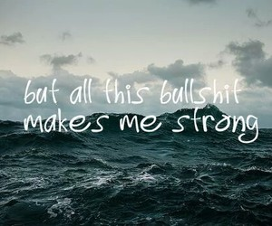 strong, bullshit, and quotes image