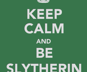 slytherin, harry potter, and keep calm image